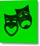 Comedy N Tragedy Neg Green Metal Print