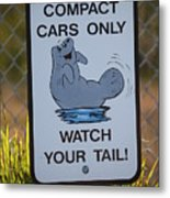 Compact Cars Only Sign Metal Print