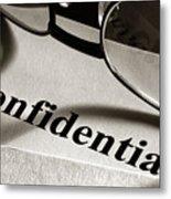 Confidential Metal Print
