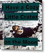 Crater28 Metal Print