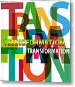Creative Title - Transformation Metal Print
