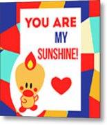 Cute Art - Sweet Angel Bird Multicolor Colorblock You Are My Sunshine Wall Art Print Metal Print