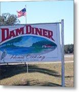 Dam Diner Metal Print