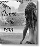 Dance In The Rain Metal Print