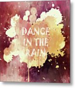 Dance In The Rain Red Version Metal Print