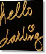 Darling Bella I Metal Print
