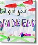 Day Dream Metal Print