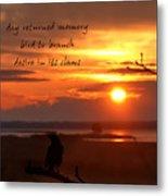 Day Returned Memory Metal Print