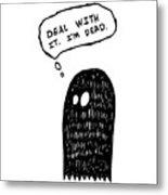 Dead Ghost Metal Print