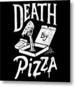 Death Pizza Metal Print