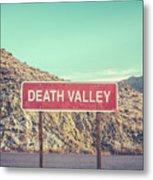 Death Valley Sign Metal Print