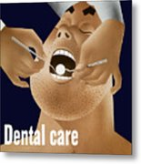 Dental Care Keeps Him On The Job Metal Print