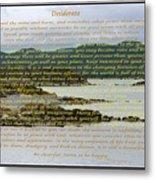 Desiderata Rugged Coastline Metal Print