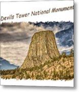 Devils Tower Inspiration 2 Metal Print