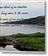 Devotion By Poet Robert Frost Metal Print