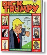 Dick Trumpy Metal Print