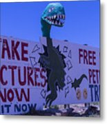 Dinosaur Sign Take Pictures Now Metal Print