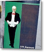 Discount For The Dead Metal Print