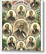 Distinguished Colored Men   1883 Metal Print by Daniel Hagerman