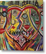 diverCITY is hoUSton Metal Print