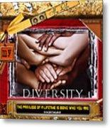 Diversity Metal Print