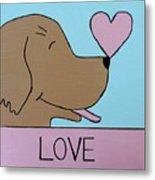 Dog Love Metal Print