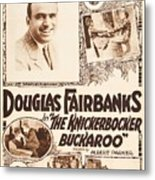 Douglas Fairbanks In The Knickerbocker Buckaroo 1919 Metal Print