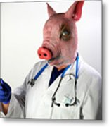 Dr. Swine Flu Will See You Now Metal Print