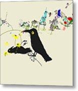 Drunkin Birds Come Calling Metal Print