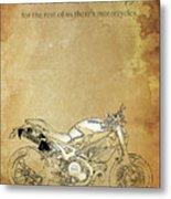 Ducati Motorcycle Quote Metal Print