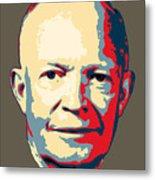 Dwight D. Eisenhower Pop Art Metal Print