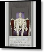 Ea-z-chair Lincoln Memorial Metal Print