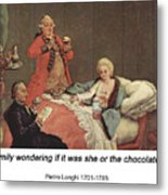 Early Morning Chocolate Metal Print