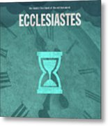 Ecclesiastes Books Of The Bible Series Old Testament Minimal Poster Art Number 21 Metal Print