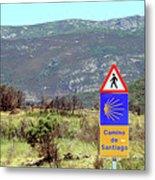 El Camino De Santiago De Compostela, Spain, Sign Metal Print