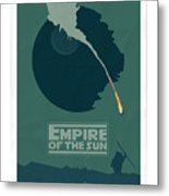 Empire Of The Sun Metal Print
