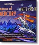 Empress Of Mercury 2 Metal Print
