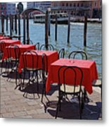 Empty Canal Side Tables Awaiting Hungry Customers In Venice, Italy  Metal Print