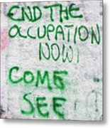 End The Occupation Now Metal Print