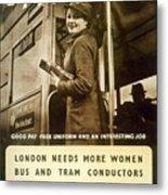 Enjoy Your War Work - London Underground, London Metro - Retro Travel Poster - Vintage Poster Metal Print