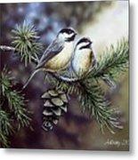 Evergreen Chickadees Metal Print
