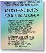 Every Hand Metal Print by Judy Dodds