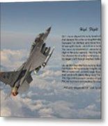 F16 - High Flight Metal Print