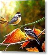 Fall Chickadees Metal Print