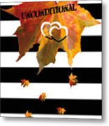 Fall Leaf Love Typography On Black And White Stripes Metal Print