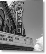 Fargo Theater Sign Black And White  Metal Print
