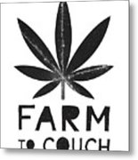 Farm To Couch Black And White- Cannabis Art by Linda Woods Metal Print