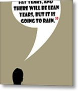 Fat Years - Mad Men Poster Don Draper Quote Metal Print