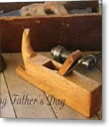 Fathers Day Tools Metal Print