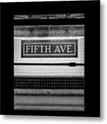 Fifth Ave Subway Metal Print